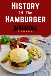 """""""History of the Hamburger"""" with a picture of a hamburger"""