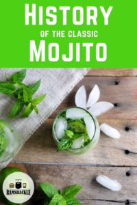History of the Classic Mojito