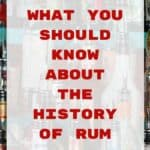 """What You Should Know About The History Of Rum"