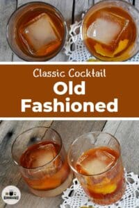 """""""Classic Cocktail - Old Fashioned"""" with two images of a pair of the cocktail on a picnic table."""