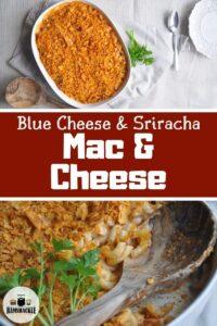 Blue Cheese & Sriracha Mac & Cheese