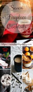 Seven Fireplace Cocktails to warm your body and spirit on cold winter days. These recipes from around the internet are great holiday drinks for the adults to enjoy. #cocktails #drink #winter #toddy #chai