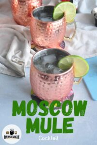 """""""Moscow Mule Cocktail"""" with an image of three drinks in copper mugs"""