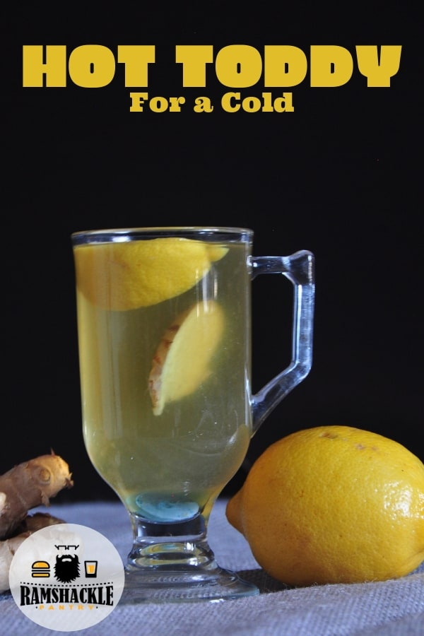 Need a Hot Toddy? Whether you want this drink for a cold, for a cough, or just need a soothing drink, this Hot Toddy for a cold might be right for you. #ramshacklepantry #hottoddy #lemon #cold #brandy