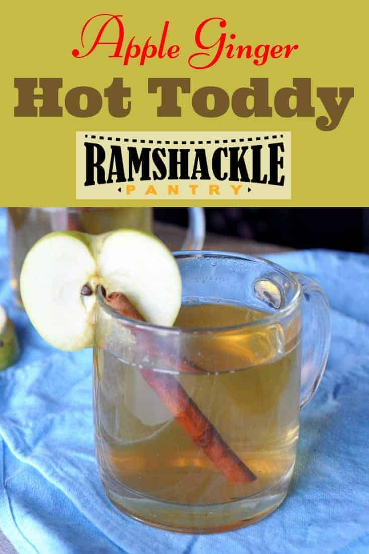 Fall flavors with a zing. This Apple Ginger Hot Toddy recipe is soothing and warm. This apple ginger drink is great to cozy of to the fireplace with. #ramshacklepantry #hottoddy #brandy #whisky #ginger