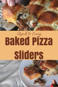 Quick & Easy Baked Pizza Sliders pin with pictures of the pizza sliders on a plate and one being pulled from the pan.