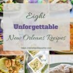 Eight Unforgettable New Orleans Recipes