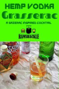 """""""Hemp Vodka Grasserac - A Sazerac Inspired Cocktail"""" with a picture of the drink below."""
