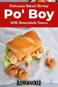 """Delicious Baked Shrimp Po' Boy With Remoulade Sauce"" and a picture of the sandwich on a piece of white paper."