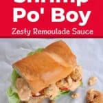Baked Shrimp Po' Boy with Zesty Remoulade Sauce on a serving paper