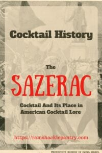 'Cocktail History - The Sazerac Cocktail and its place in American Cocktail Lore' pin