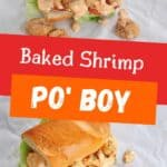"""Baked Shrimp Po' Boy"" Sandwich"