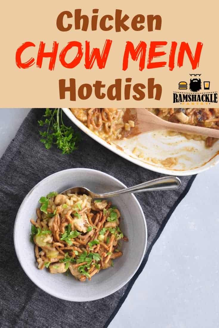 This Chicken Chow Mein Hotdish Recipe is midwest comfort food that is easy to make and really tasty! Serve this one to your family for an easy and great dinner. #ramshacklepantry #chicken #chowmein #hotdish #casserole
