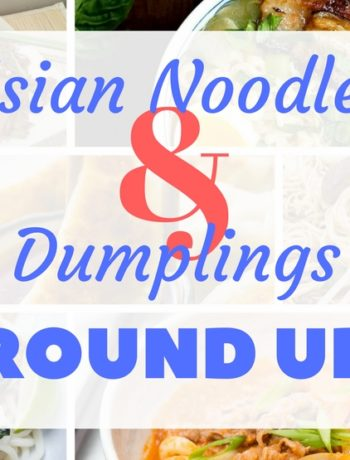 """""""Asian Noodle & Dumplings Roundup"""" with a collage of all of the roundup images"""