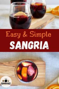 """Easy & Simple Sangria"" with two glasses of the drink on top and an overhead view on the bottom."