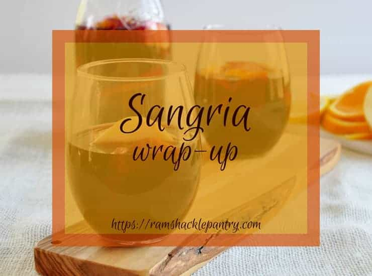 """Sangria Wrap-up"" with an image of two glasses of homemade sangria in the background."