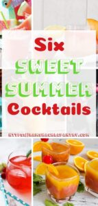 """""""Six Sweet Summer Cocktails"""""""