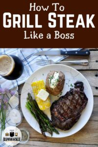 """How to Grill Steak Like a Boss"" with an overhead picture of a ribeye steak."