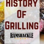 "Picture of steak with ""history of grilling"" text in front"