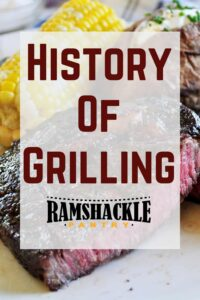"""Picture of steak with """"history of grilling"""" text in front"""