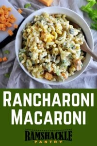 """Rancharoni Macaroni"" text below a bowl of the pasta side dish."