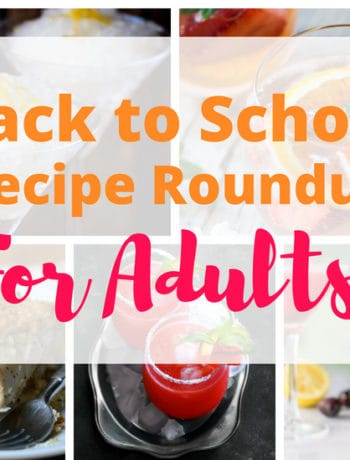 """Back To School Recipe Round Up For Adults"" with a collage of all the enclosed recipes"