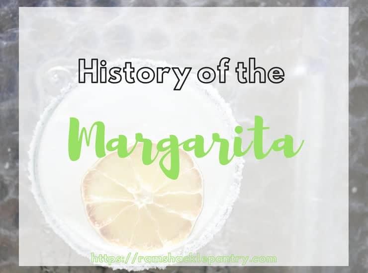 """History of the Margarita"" - Margarita History"