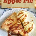 """The Best Homemade Apple Pie"" meant for pin. Overhead shot of sliced pie with two scoops of vanilla ice cream"
