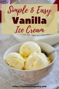"""""""Simple and Easy Vanilla Ice Cream"""" with a bowl of ice cream (3 scoops) below the text"""