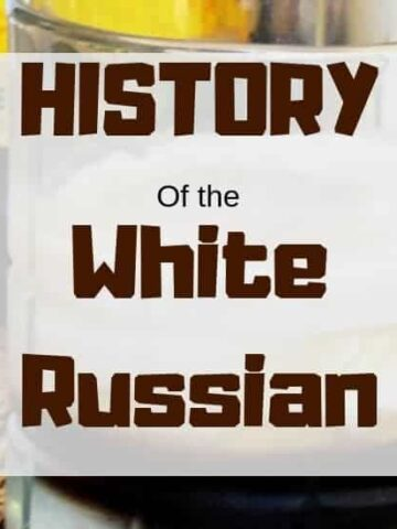 """History of the White Russian"" overlayed on an image of the white russian"
