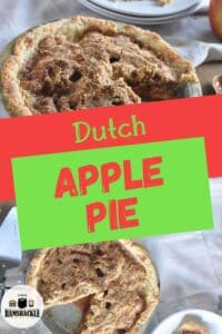 """""""Dutch Apple Pie"""" with an few views of the pie from the top and the side on a white backdrop"""