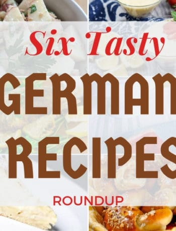 """Six Tasty German Recipes Roundup"""