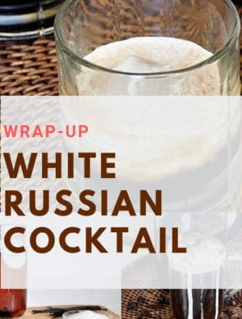 White Russian Cocktail Wrapup header