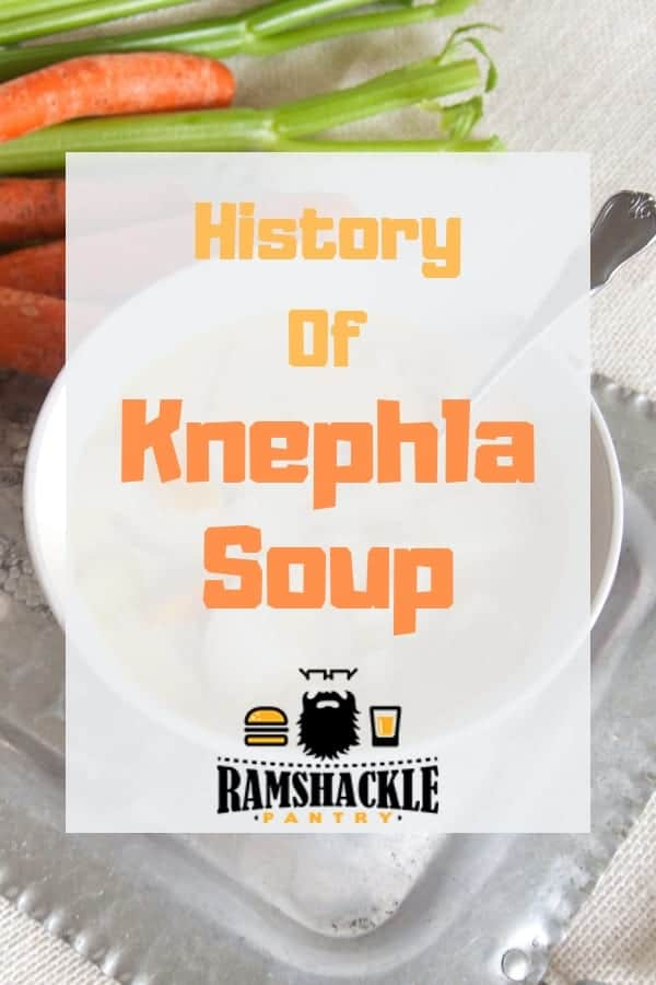 Knephla Soup is such great comfort food and the history of how it came from Germany to the Upper Midwest is interesting. Learn about the history of this soup with me! #ramshacklepantry #knephla #german #soup #midwest