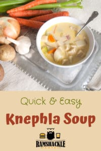 """""""Quick and Easy Knephla Soup"""" with a picture of the soup"""
