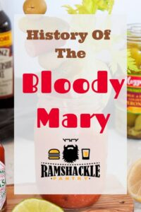 """History of the Bloody Mary"""
