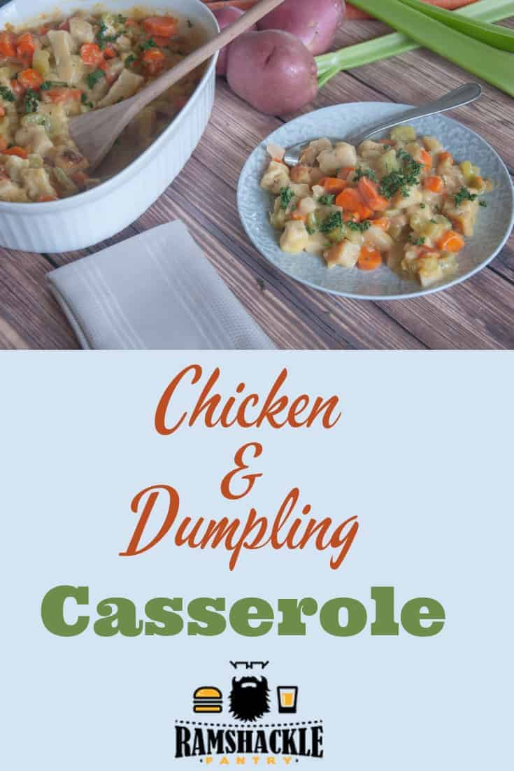 This Chicken and Dumplings Casserole Recipe is quick, easy, and feeds the whole family. If you need a weeknight break from all the hard cooking, this dumpling casserole is for you. #ramshacklepantry #dumplings #chicken #casserole
