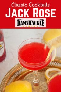 """""""Classic Cocktails - Jack Rose"""" with a picture of a jack rose."""