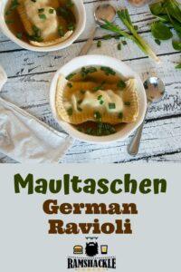 Maultachen - German Ravioli