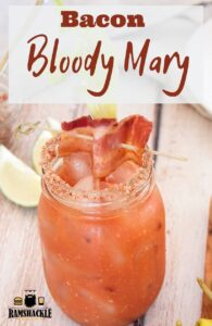 """Bacon Bloody Mary"" with a picture of a bacon mary in the background"