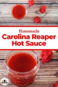 Homemade Carolina Reaper Hot Sauce with two images of the bottled hot sauce.