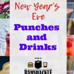 """New year's eve punches and drinks"" with a background full of the drinks we share"