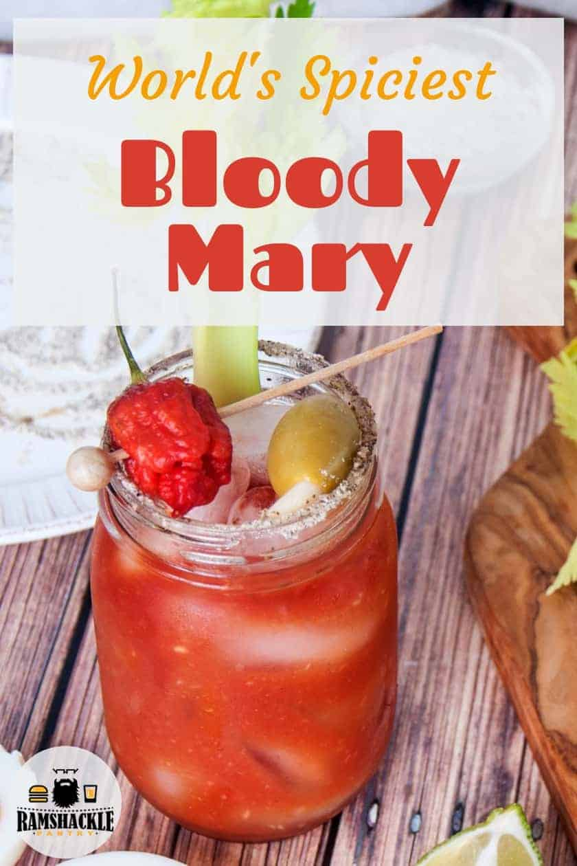 The World's Spiciest Bloody Mary. This spicy Bloody Mary is so hot, it might make you cry. We are using Carolina Reaper peppers in this detailed craft cocktail meant for the pepper head in your life. #ramshacklepantry #spicy #carolinareaper