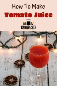 """How to make Tomato Juice"" with an glass of tomato juice in glass"