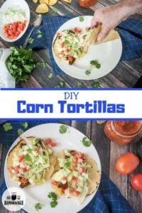 DIY Corn Tortillas