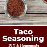 """Taco Seasoning - DIY & Homemade"""