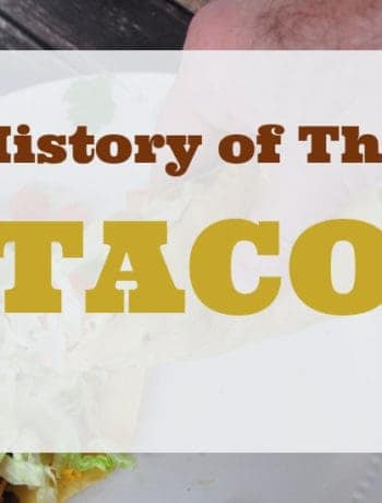 """History of the Taco"" over layed on a picture of a taco"