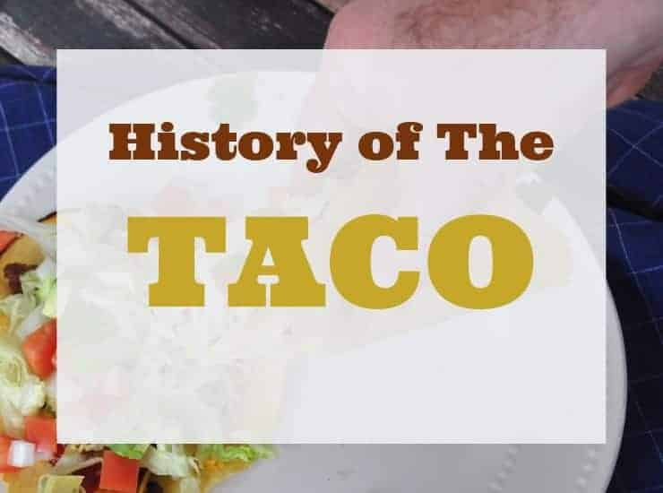 """""""History of the Taco"""" over layed on a picture of a taco"""