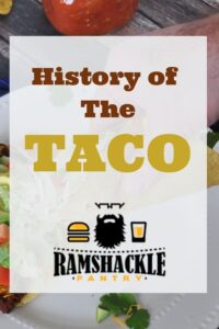 """History of the Taco"" overlayed on a pickture of a taco."