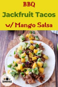 """BBQ Jackfruit Tacos w/ Mango Salsa"" and a picture of a cutting board."